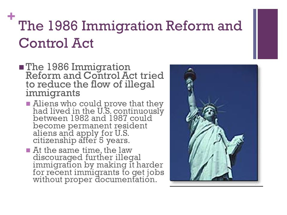 The 1986 Immigration Reform and Control Act