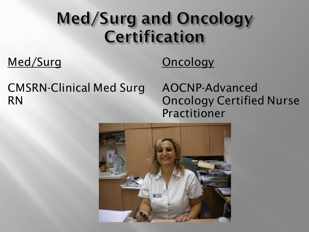 Nursing profession as new graduate nurses ppt video online download medsurg and oncology certification xflitez Images