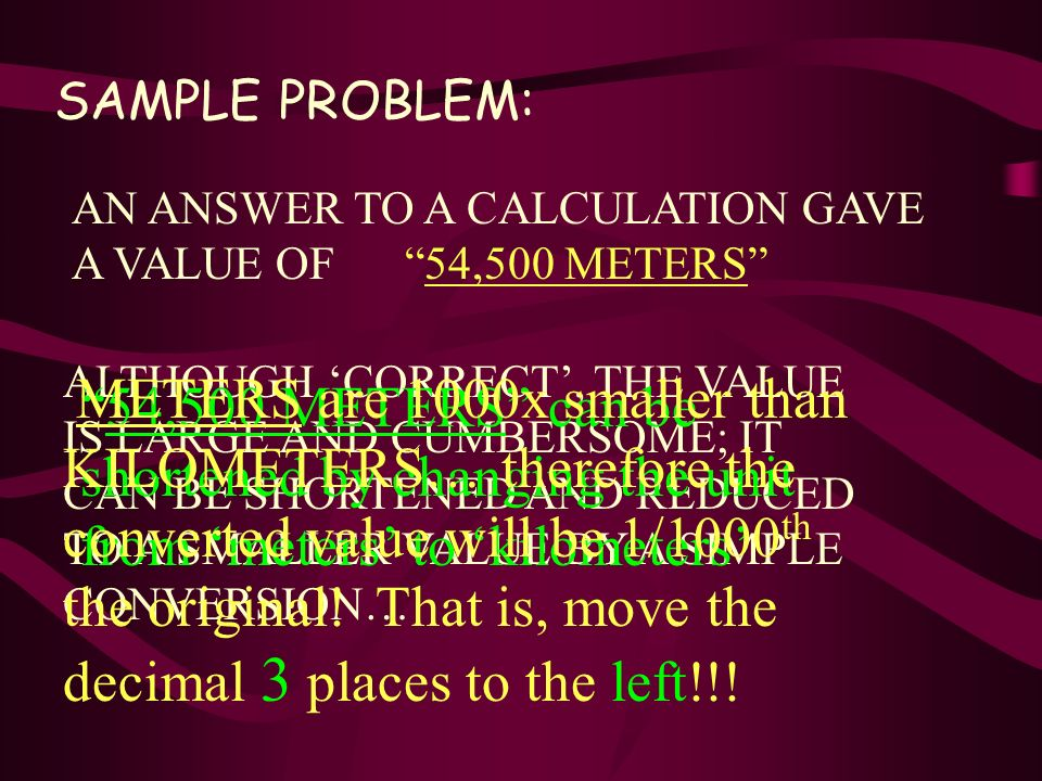SAMPLE PROBLEM: AN ANSWER TO A CALCULATION GAVE A VALUE OF 54,500 METERS