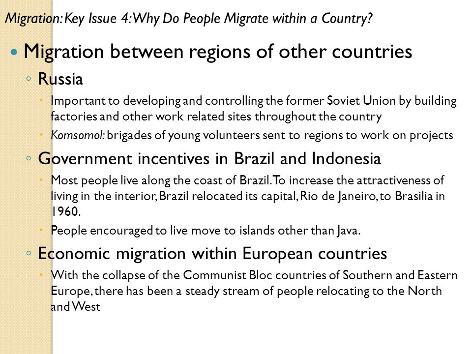 why people migrate from one country Many people migrate to different countries in order to find better job opportunities this is more likely to happen when the person's home country has limited opportunities.
