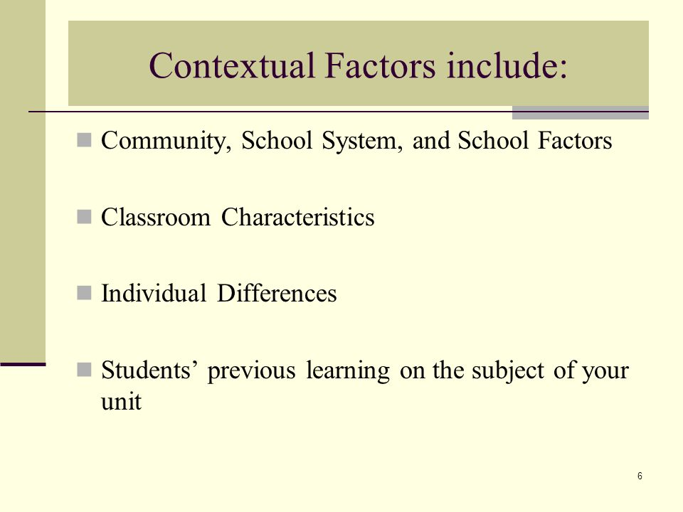 contextual factors Identifying personal and contextual factors that contribute to attrition rates for texas public school teachers teacher attrition is a significant problem facing schools, with a large percentage of teachers leaving the profession within their first few years.