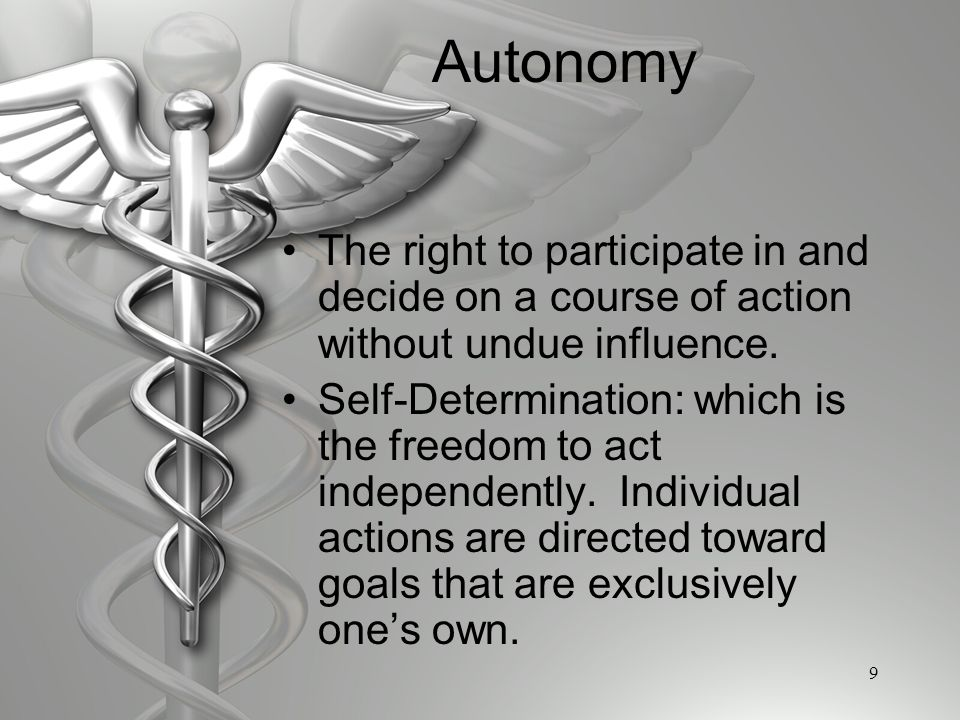 Right to Autonomy and Self Determination
