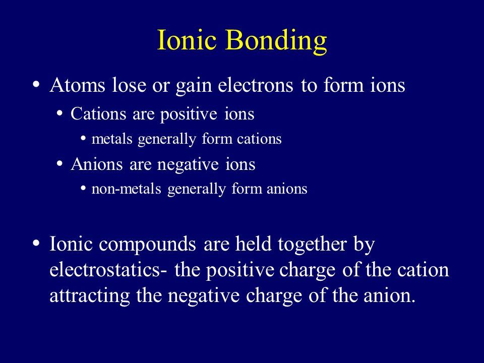 Chapter 7 Ionic and Metallic Bonding - ppt download
