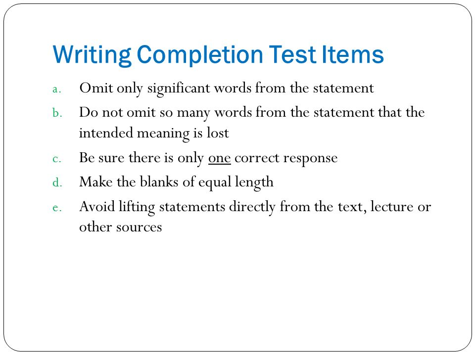 significance of essay type test items Chapter 7 written tests: constructed-response and the prototypic cr item type is the essay of meaning is an essential characteristic for all test items.