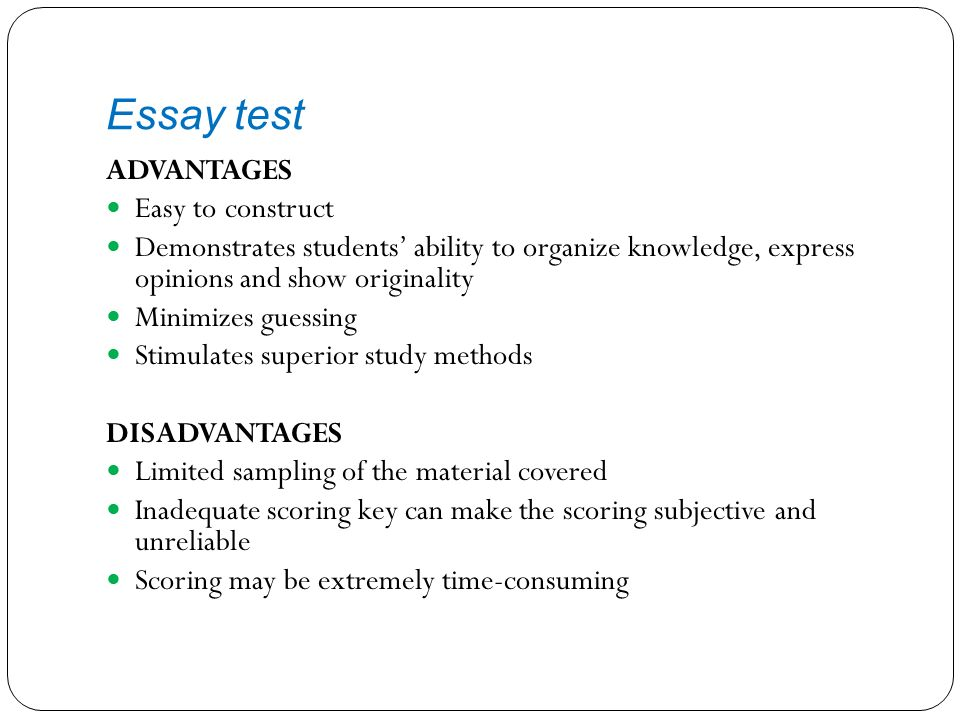 http://slideplayer.com/6369199/22/images/5/Essay+test+ADVANTAGES+Easy+to+construct.jpg