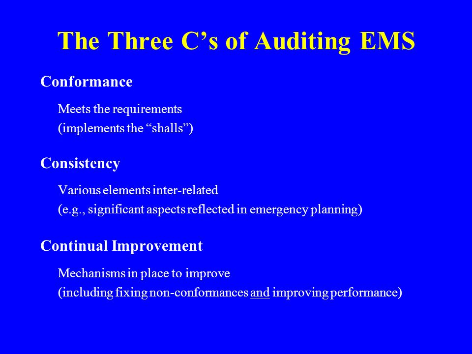 The Three C's of Auditing EMS