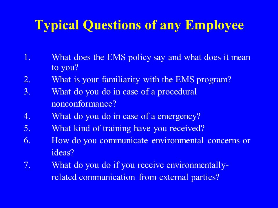 Typical Questions of any Employee