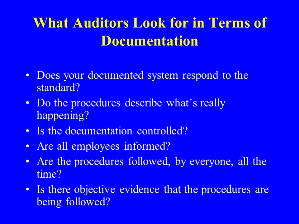What Auditors Look for in Terms of Documentation