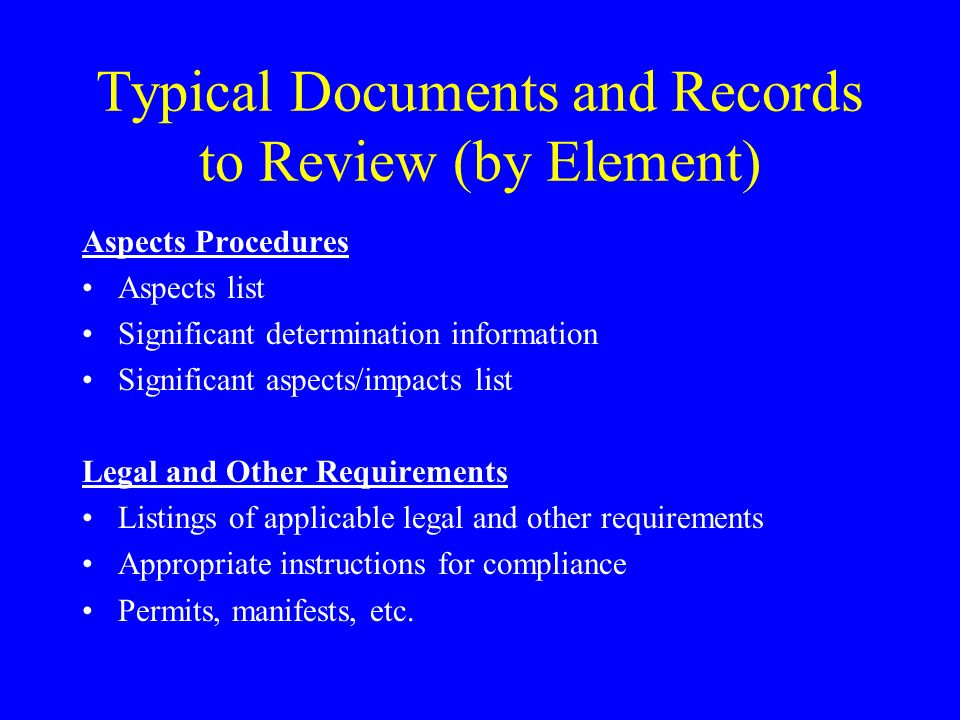 Typical Documents and Records to Review (by Element)