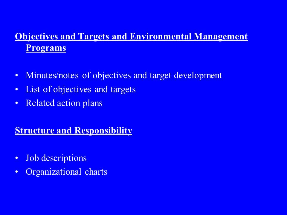 Objectives and Targets and Environmental Management Programs