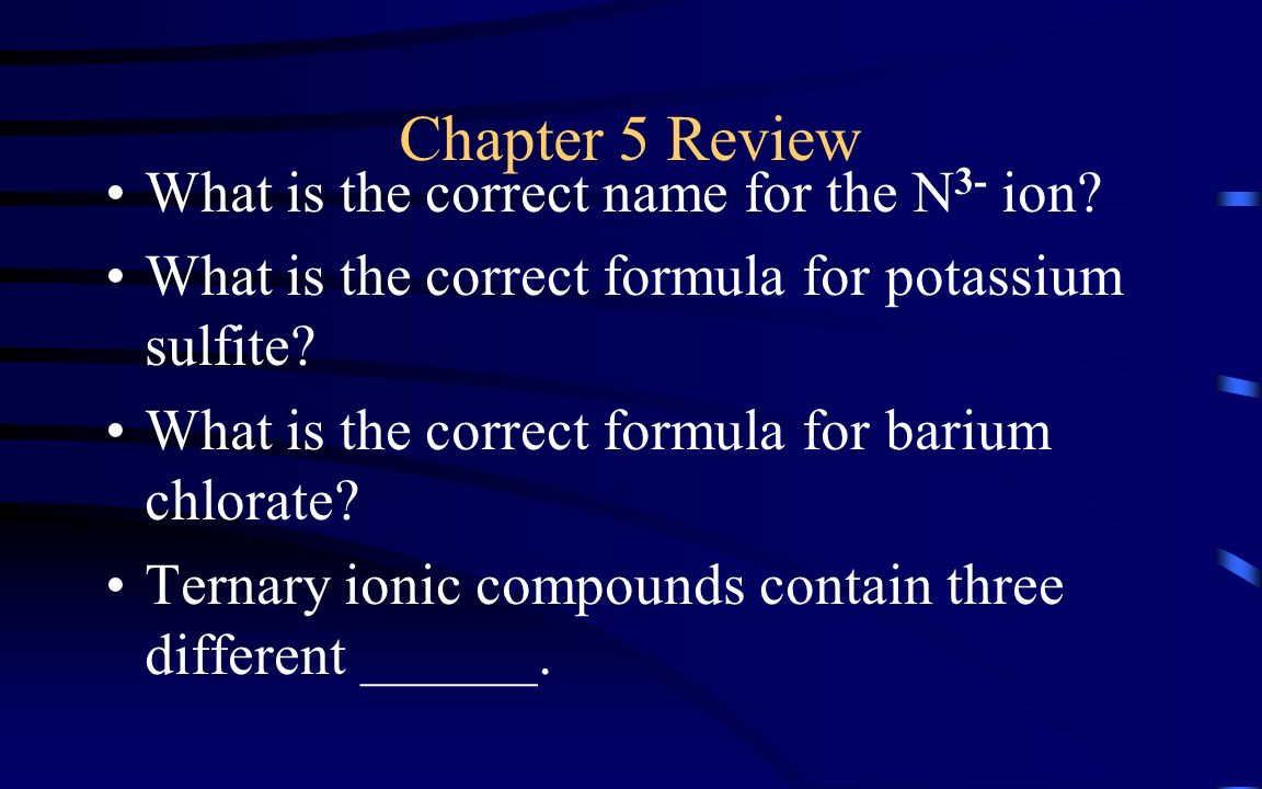 Chapter 9 review states of matter ppt video online download chapter 5 review what is the correct name for the n3 ion biocorpaavc Images