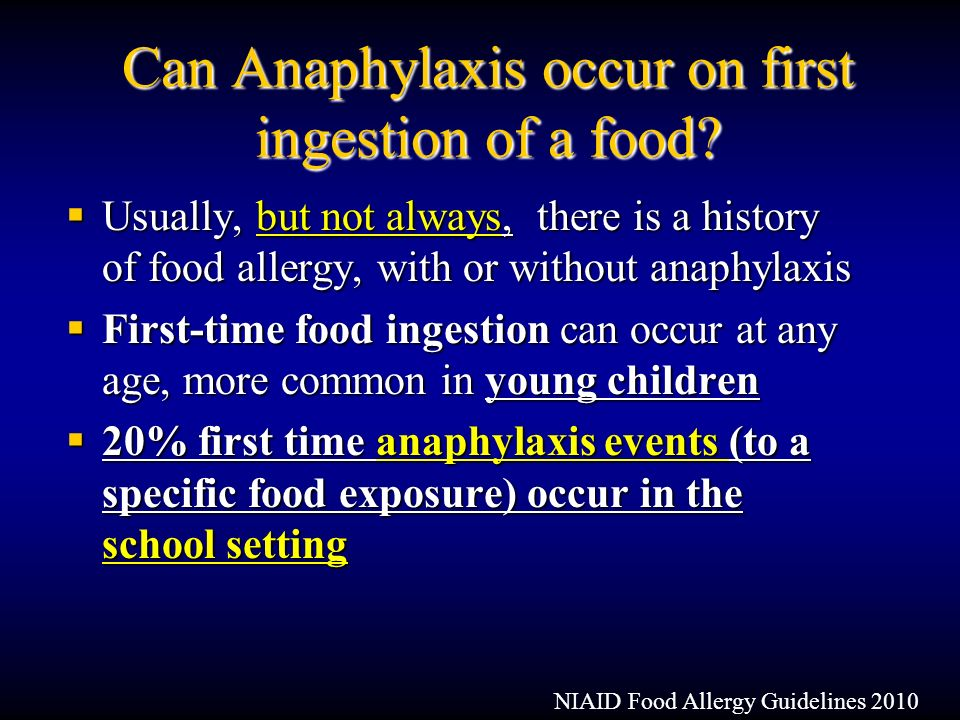 characteristics and treatment of anaphylaxis Epinephrine is the first-line treatment for anaphylaxis, and should be administered promptly during an anaphylactic reaction, whether or not shock is present.
