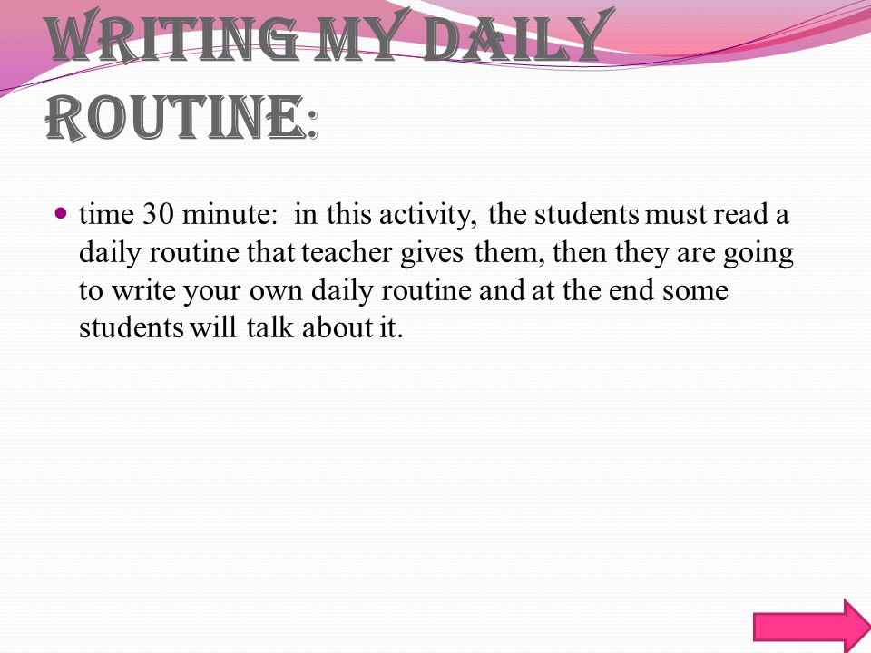Writing my essay students daily routine