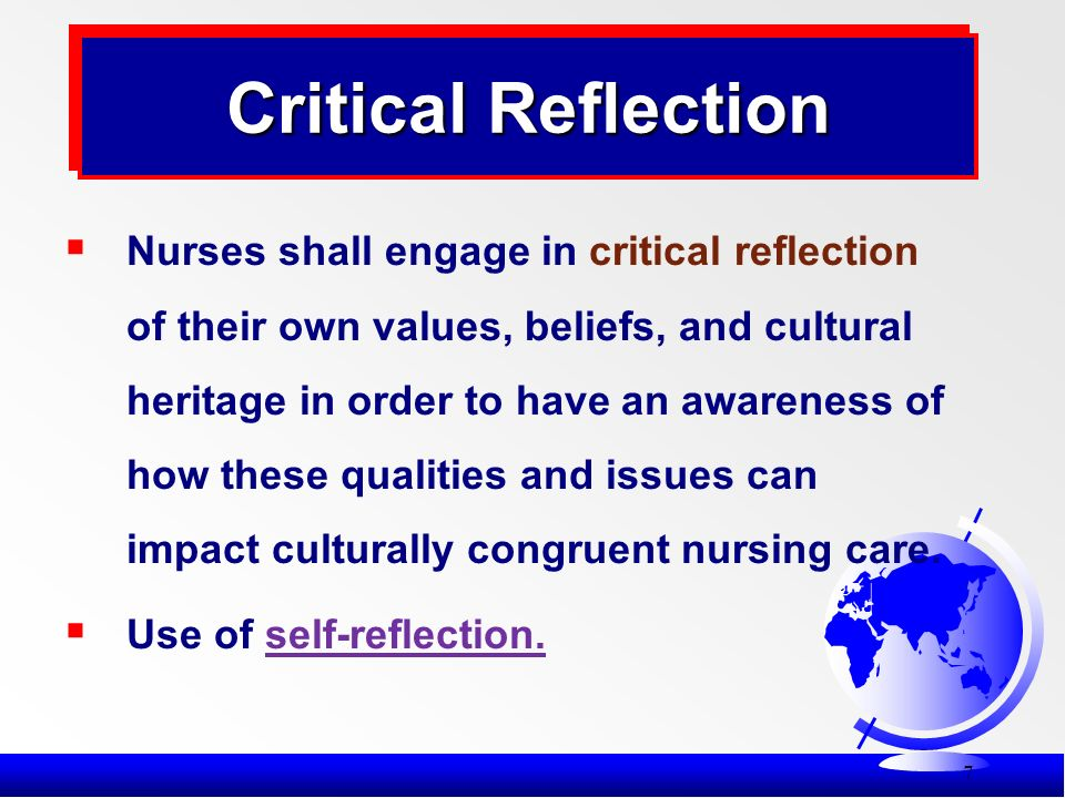 reflect cultural awareness in work practice Cultural competence: essential ingredient for successful transitions of care  standards and indicators for cultural competence in social work practice, the national association of social workers  health care providers apply cultural self-awareness and cross-cultural knowledge in the.