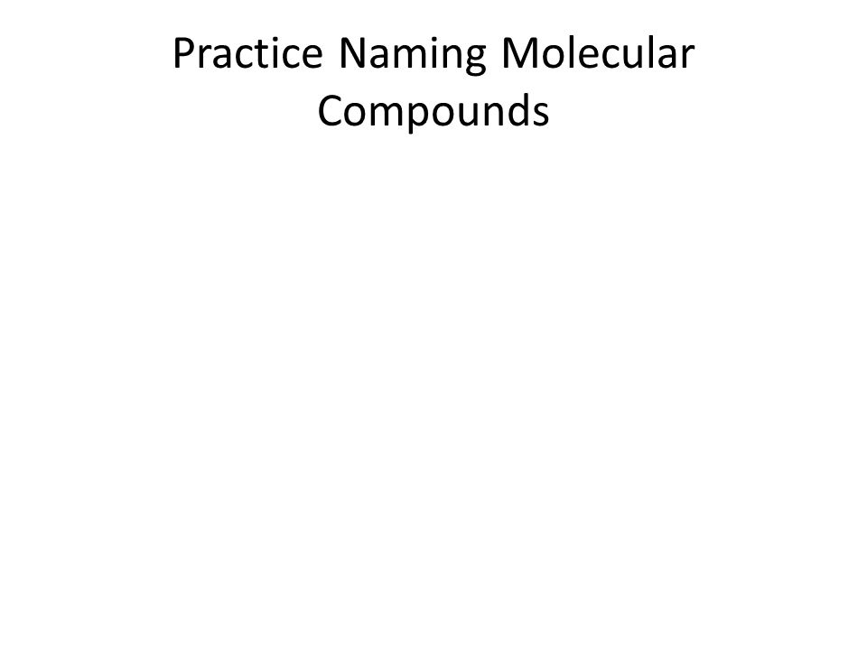 naming molecular compounds worksheet with answers. Black Bedroom Furniture Sets. Home Design Ideas