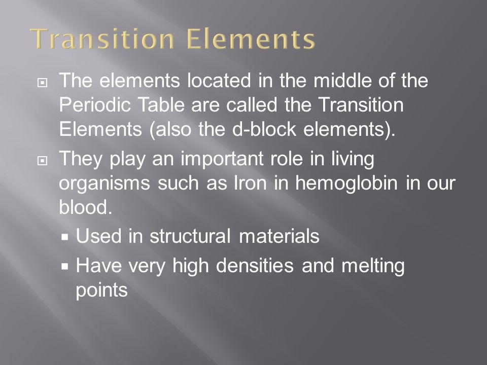 the transition elements and the last High school chemistry/transition elements are called the transition metals this page was last edited on 10 september 2015.