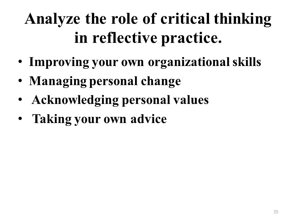 role of critical thinking in management The role of critical thinking in and realize the benefits of critical thinking critical thinking relevance in today's project management.