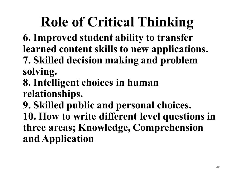 role of critical thinking in problem solving 15092017 critical thinking and problem solving: make better decisions  critical thinking and problem solving  how to improve critical thinking problem solving.