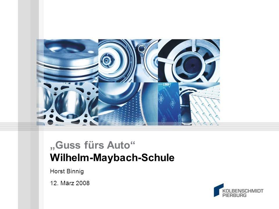 """""""Guss fürs Auto Wilhelm-Maybach-Schule"""