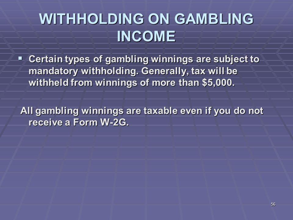 Gambling income tax deductions