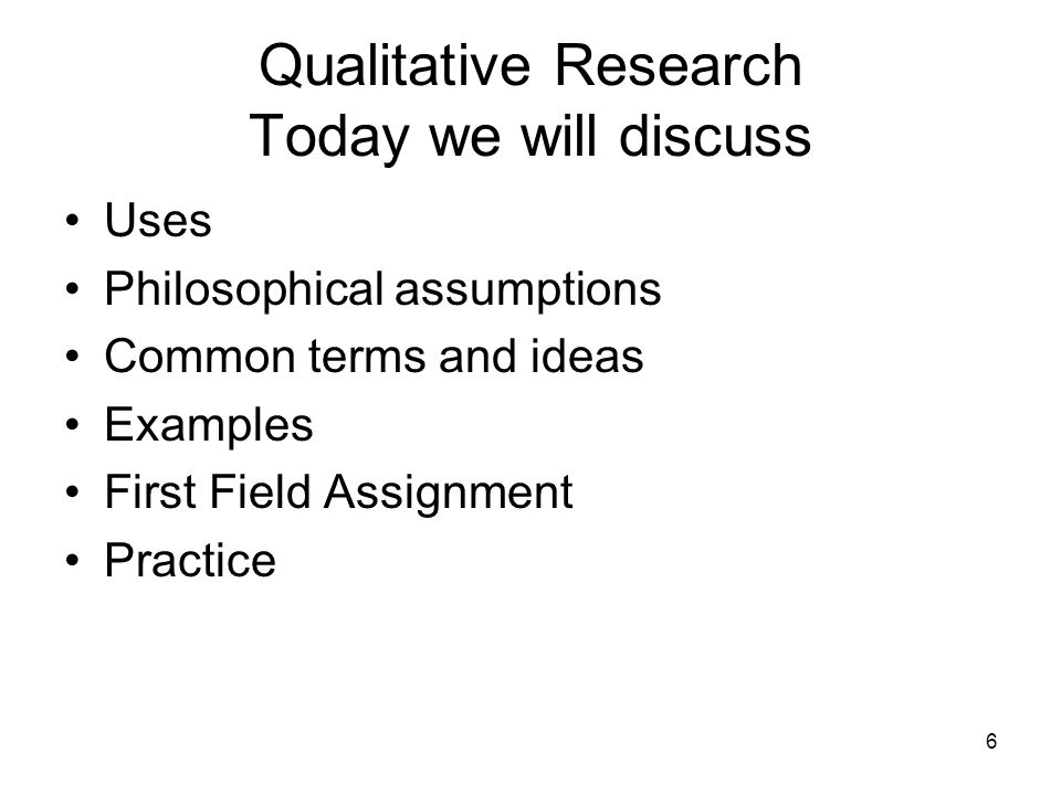 study of philosophical assumption analysis The key philosophical assumption of all types of qualitative research is the view that reality is constructed by individuals interacting with their social worlds it is assumed that meaning is embedded in people's experiences and that this meaning is mediated through the investigator's own perceptions.