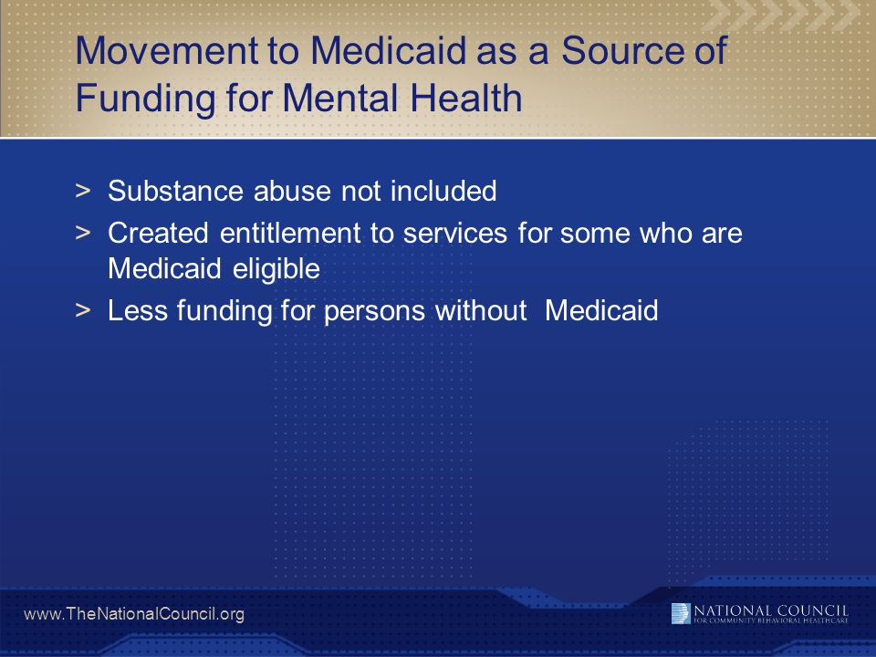 Movement to Medicaid as a Source of Funding for Mental Health