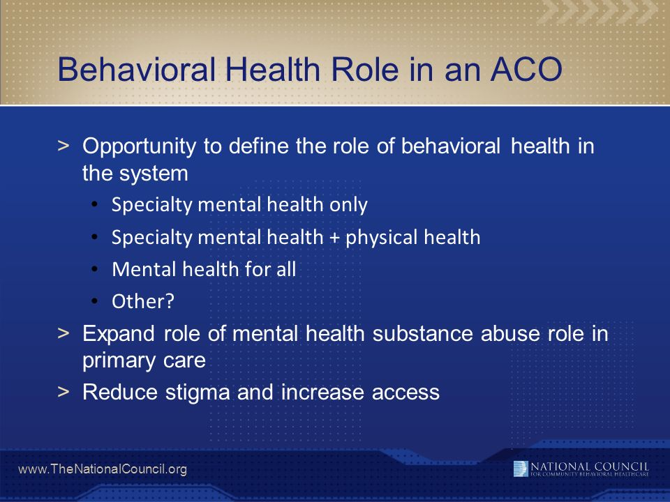 Behavioral Health Role in an ACO