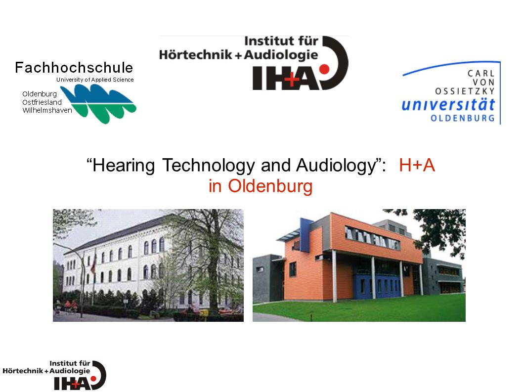 Hearing Technology and Audiology : H+A