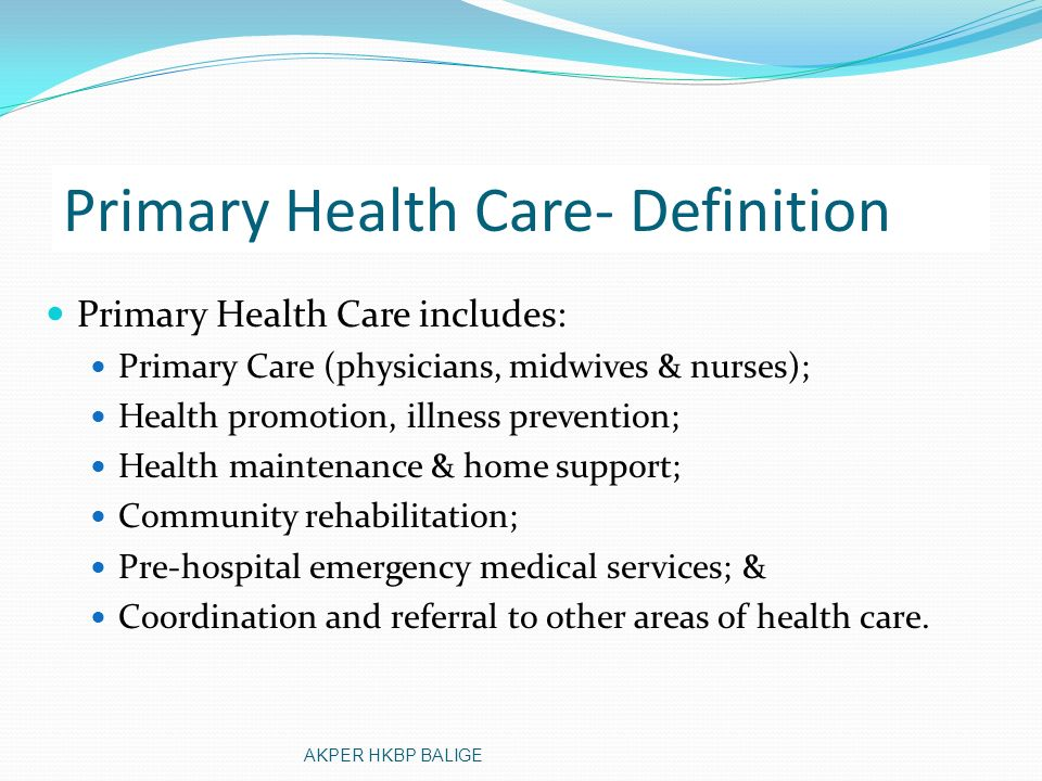 Primary Health Care- Definition