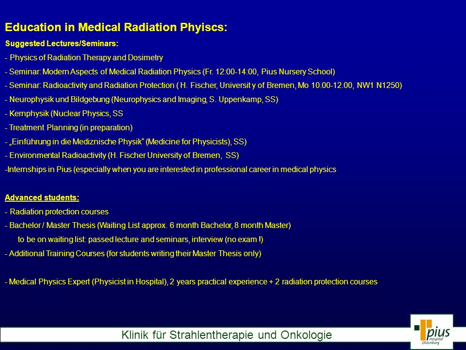 Education in Medical Radiation Phyiscs: