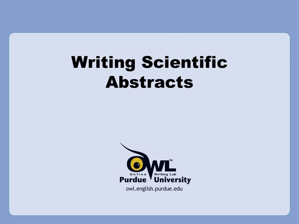 writing abstract scientific paper A scientific abstract summarizes your research paper or article in a concise, clearly written way that informs readers about the article's content researchers use abstracts to determine whether a paper is relevant to their work and/or decide which papers to acquire and read.
