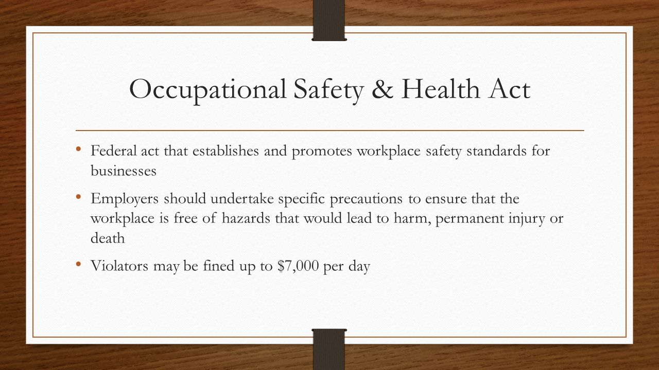 Occupational Safety & Health Act