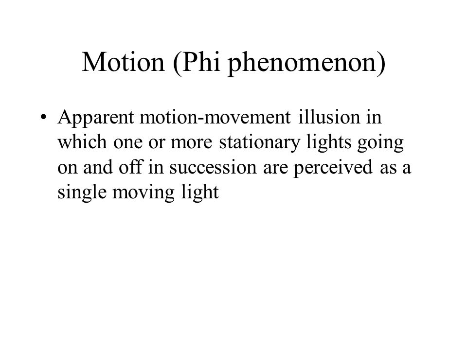 Motion (Phi phenomenon)