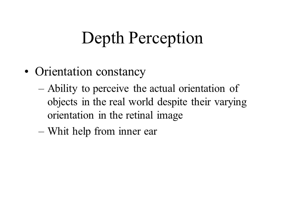 Depth Perception Orientation constancy