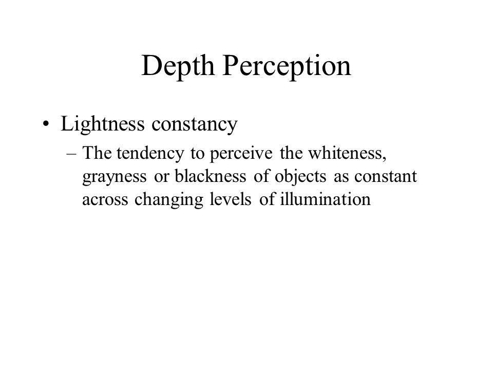 Depth Perception Lightness constancy