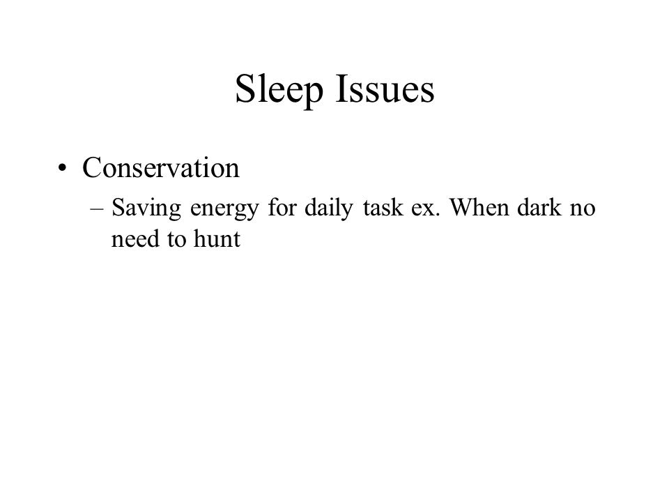 Sleep Issues Conservation