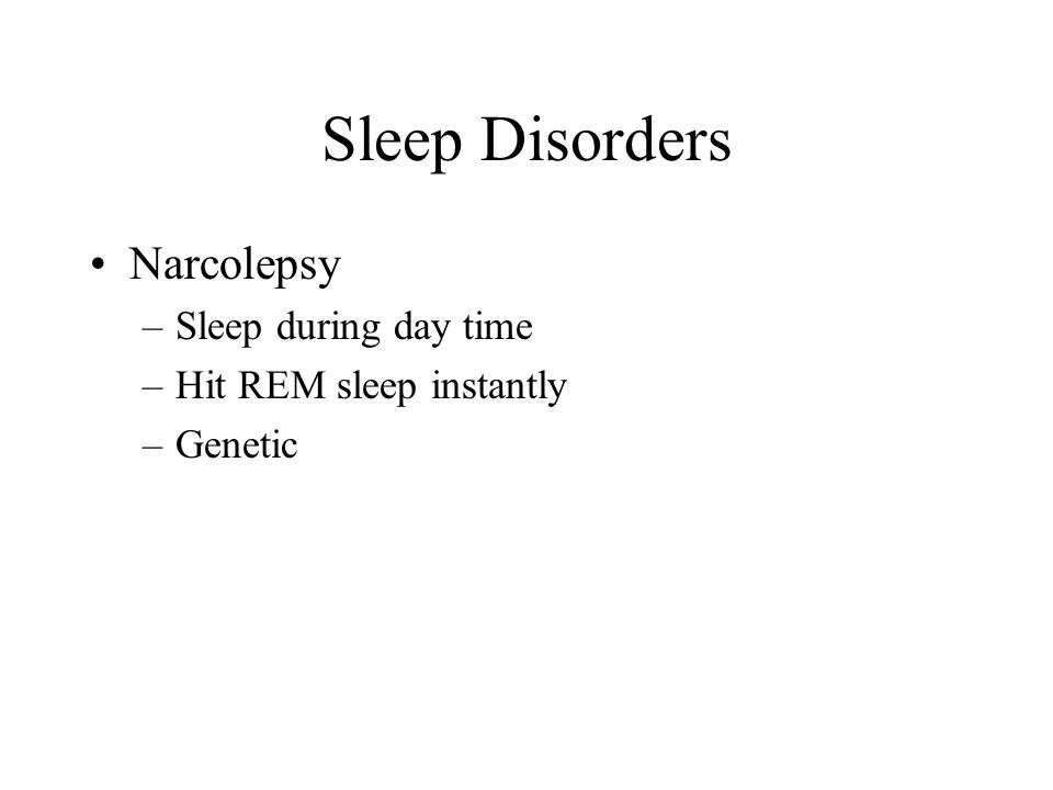 Sleep Disorders Narcolepsy Sleep during day time