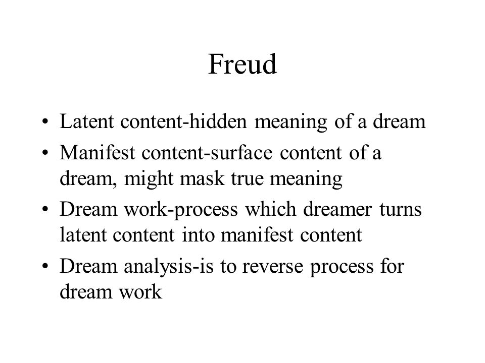 Freud Latent content-hidden meaning of a dream