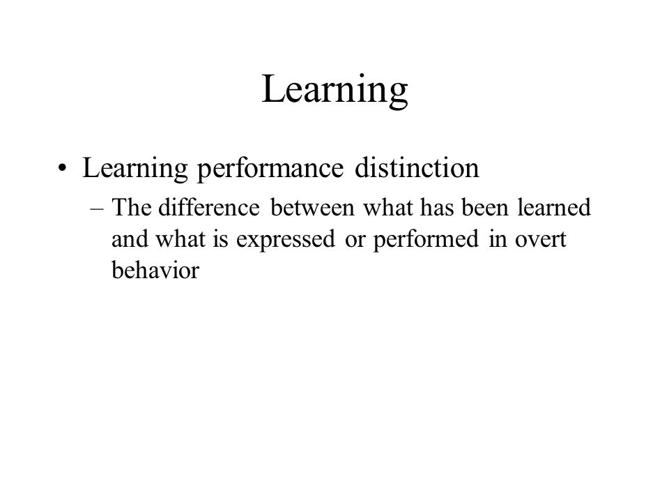 Learning Learning performance distinction