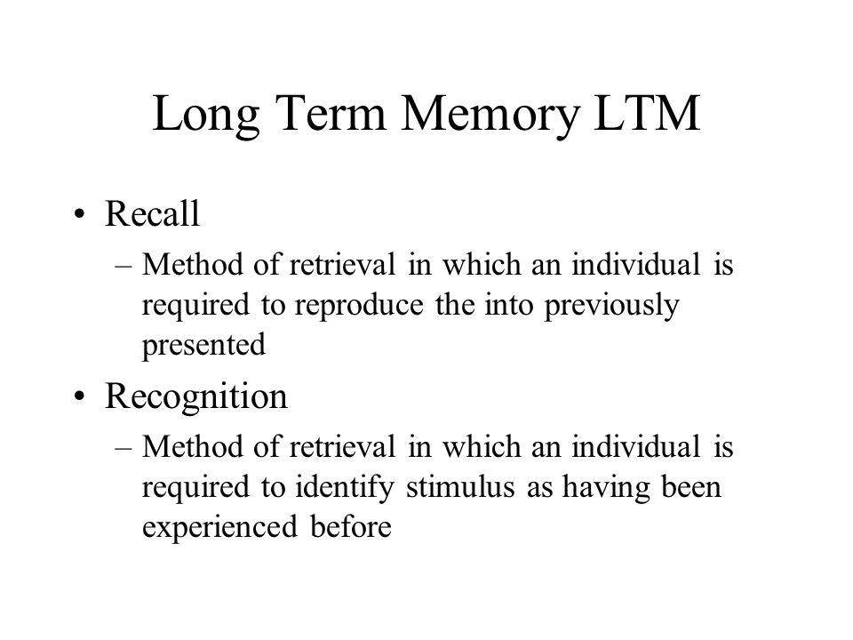 Long Term Memory LTM Recall Recognition