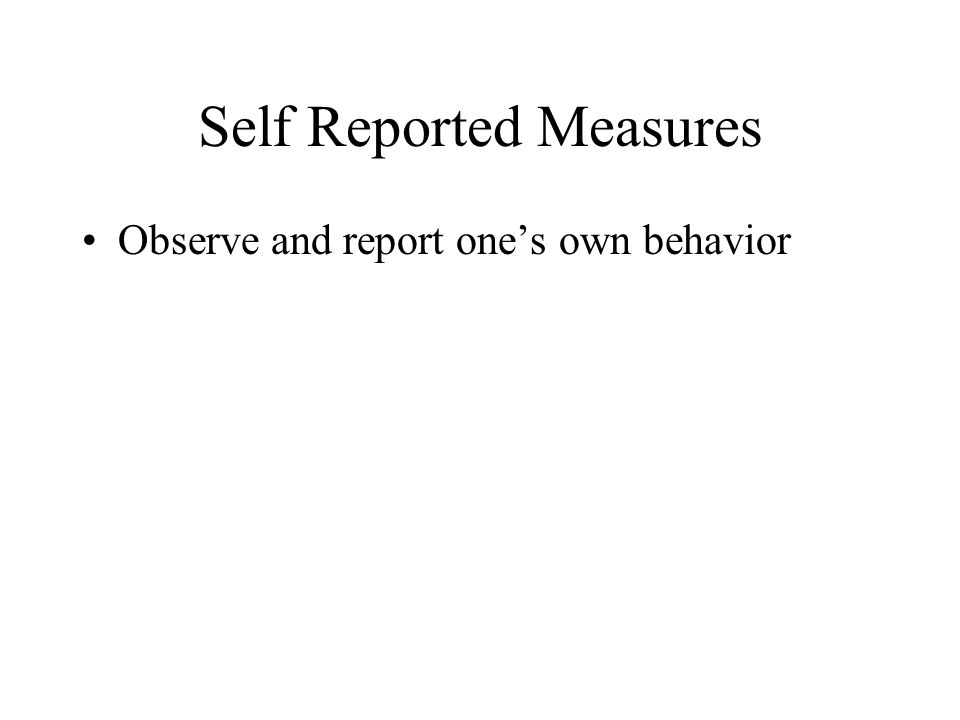 Self Reported Measures
