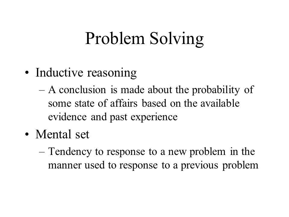 Problem Solving Inductive reasoning Mental set