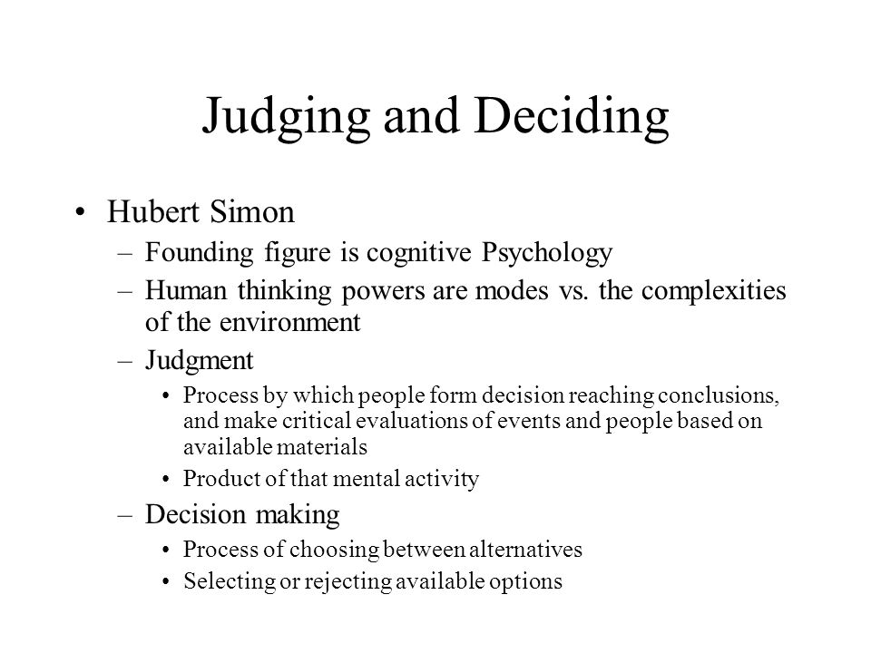 Judging and Deciding Hubert Simon