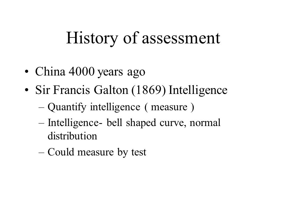 History of assessment China 4000 years ago