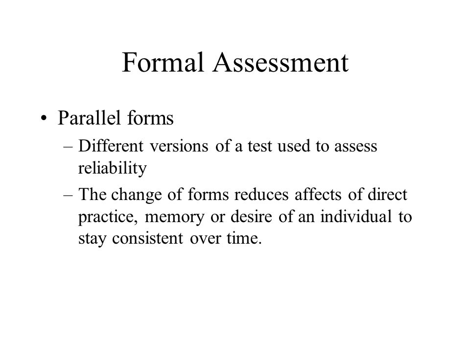 Formal Assessment Parallel forms
