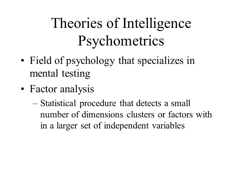 Theories of Intelligence Psychometrics