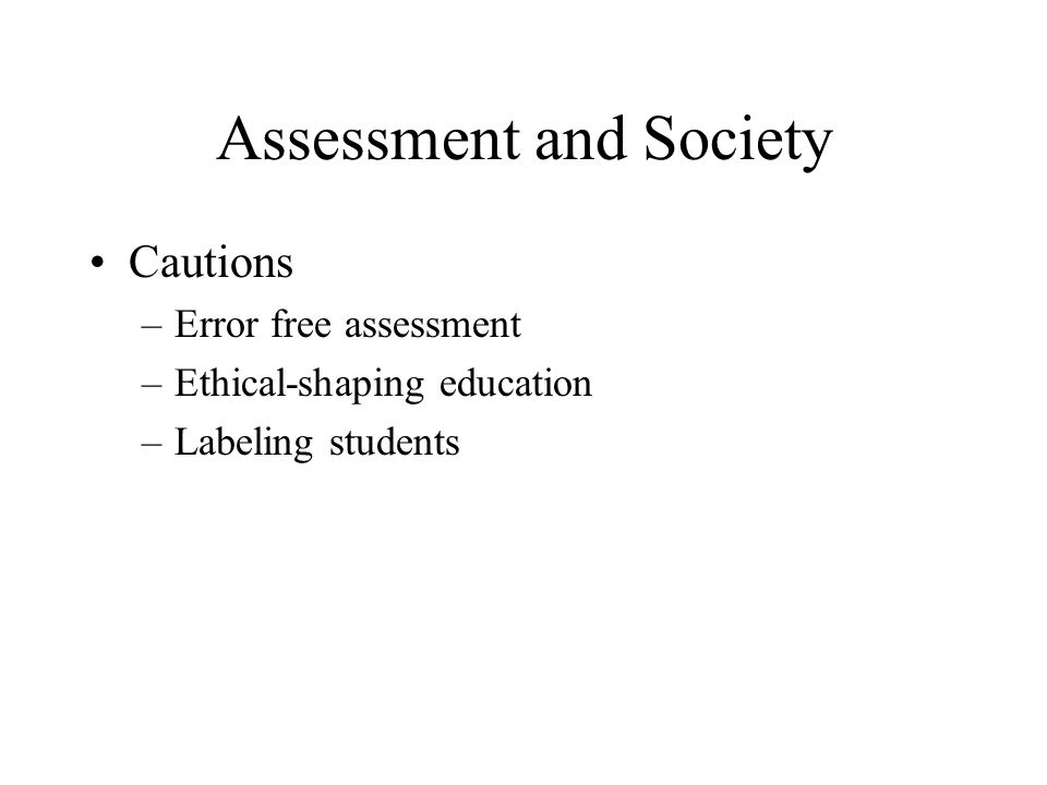 Assessment and Society