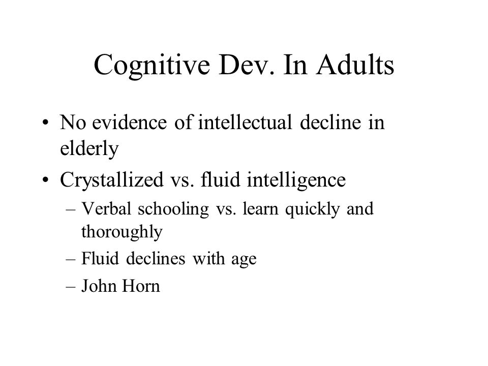 Cognitive Dev. In Adults