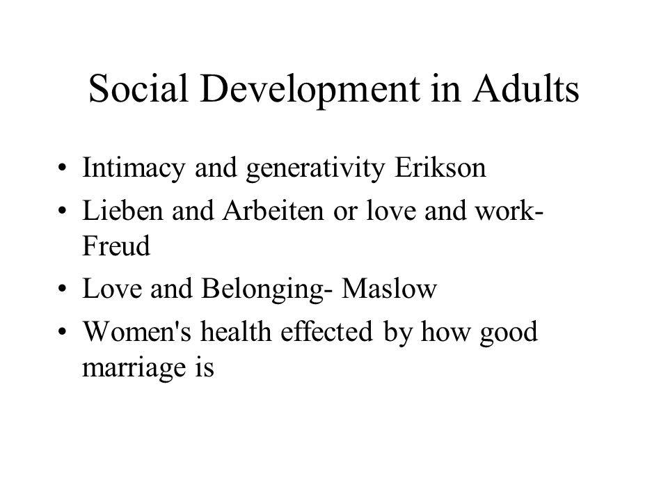 Social Development in Adults
