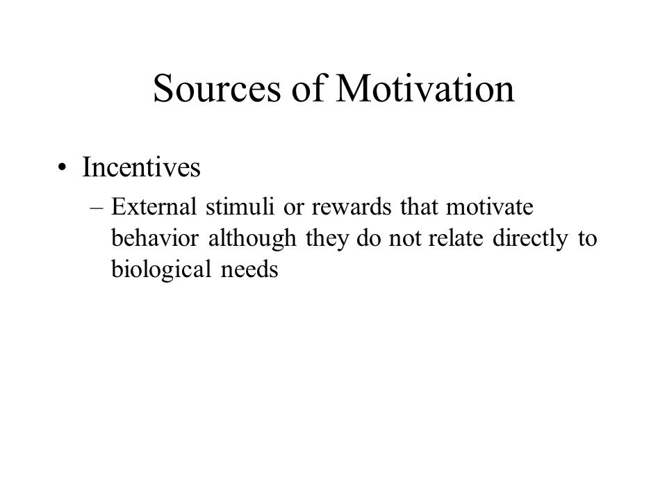 Sources of Motivation Incentives